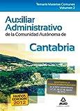 Auxiliar Administrativo, Comunidad Autónoma de Cantabria. Temario de las materias comunes