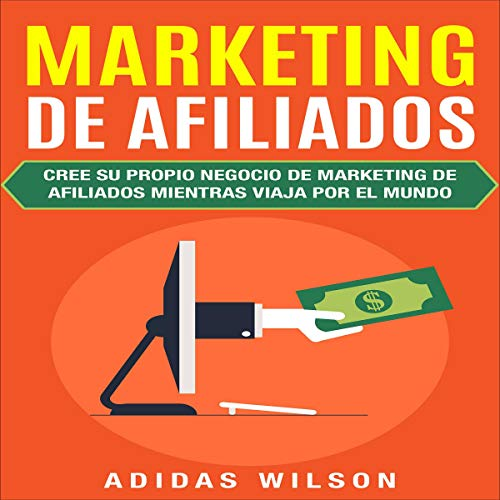 Marketing De Afiliados [Affiliate Marketing] audiobook cover art
