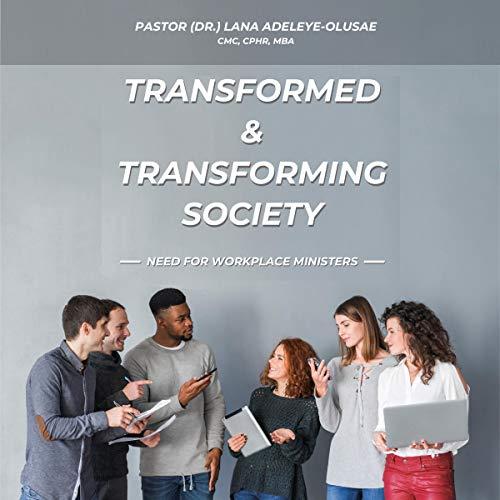 Transformed & Transforming Society cover art