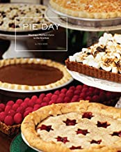 Pie Day: Sharing a Mother's Love in the Kitchen