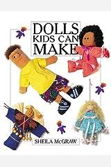 Dolls Kids Can Make Paperback