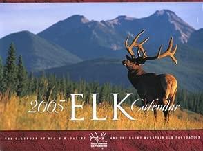 Elk 2005 Calendar: The Calendar of Bugle Magazine and the Rocky Mountain Elk Foundation