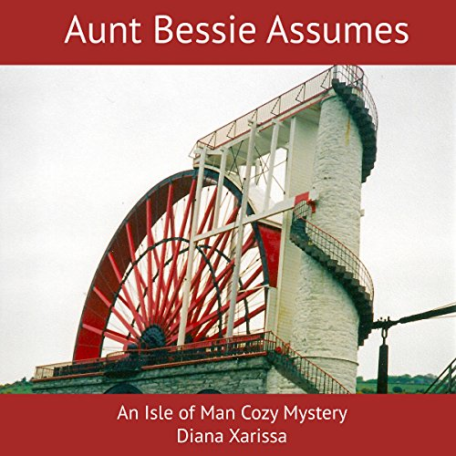 Aunt Bessie Assumes audiobook cover art