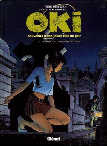 Oki - Tome 1: La Mort au bout du voyage