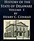 History of the State of Delaware, Volume 1