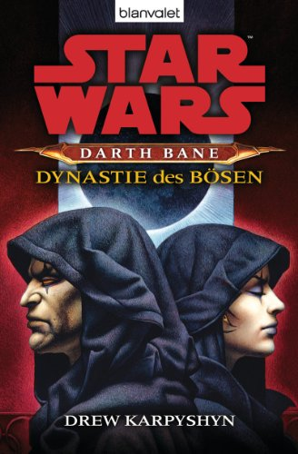 Star Wars Darth Bane 3: Dynastie des Bösen