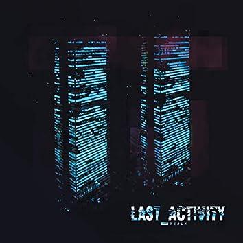 Last Activity Redux