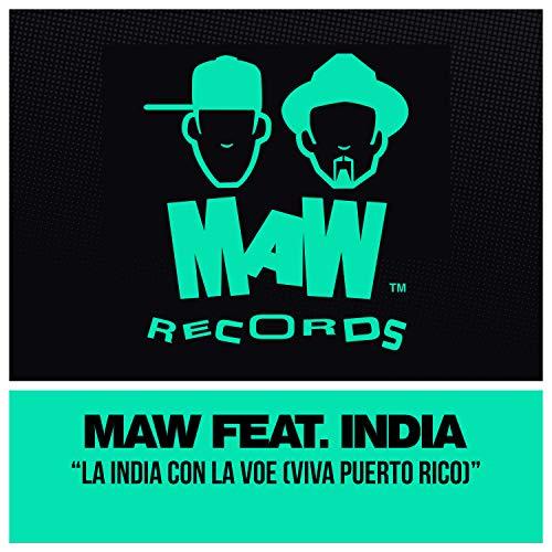 La India Con La Voe (Viva Puerto Rico) (Bonus Beats)
