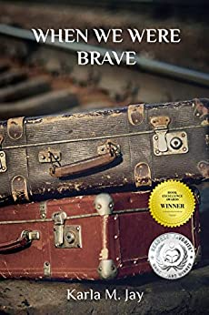 Book cover image for When We Were Brave