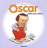 Oscar fait une colère