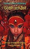 Göttin auf Zeit: Amitas Kindheit als Kumari in Kathmandu (German Edition)