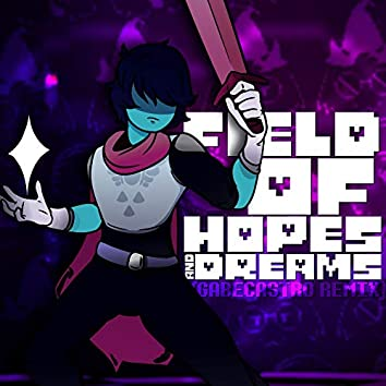 """Field of Hopes and Dreams (From """"Delta Rune"""")"""