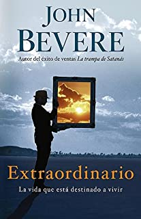Extraordinario: La vida que está destinado a vivir (Spanish Edition)