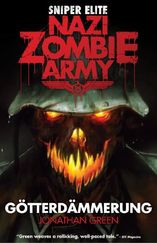 Nazi Zombie Army: Gotterdammerung (Sniper Elite) (English Edition)