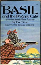 Basil and the Pygmy Cats (A Basil of Baker Street Mystery)