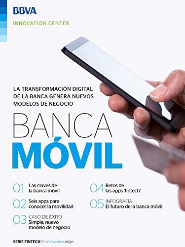 Ebook: Banca Móvil (Fintech Series) eBook: BBVA Innovation Center, Innovation Center, BBVA: Amazon.es: Tienda Kindle