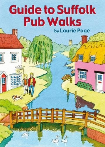 Guide to Suffolk Pub Walks: Pocket-Size Guidebook with 20 Walking Routes