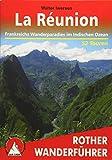 La Réunion: Frankreichs Wanderparadies im Indischen Ozean. 58 Touren. Mit GPS-Tracks