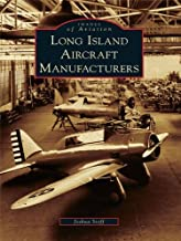Long Island Aircraft Manufacturers (Images of Aviation)