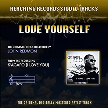 Love Yourself (Reaching Records Studio Tracks)