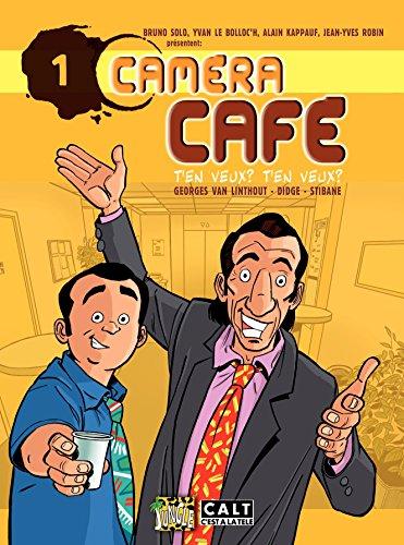 Caméra Café - tome 1 - T'en veux ! T'en veux ! (French Edition)
