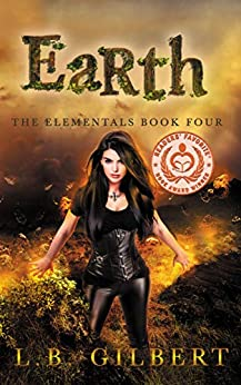 Earth (The Elementals Book 4) by [L.B. Gilbert]