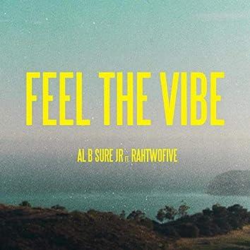 Feel The Vibe (feat. RahTwoFive)