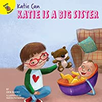 Katie Is a Big Sister (Katie Can)