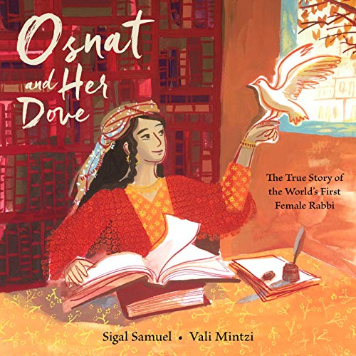 Osnat and Her Dove: The True Story of the World's First Female Rabbi