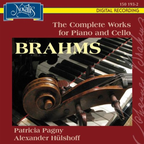 Brahms: The Complete Works for Piano and Cello
