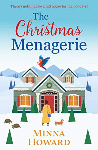 The Christmas Menagerie: a heartwarming Christmas romance by [Minna Howard]