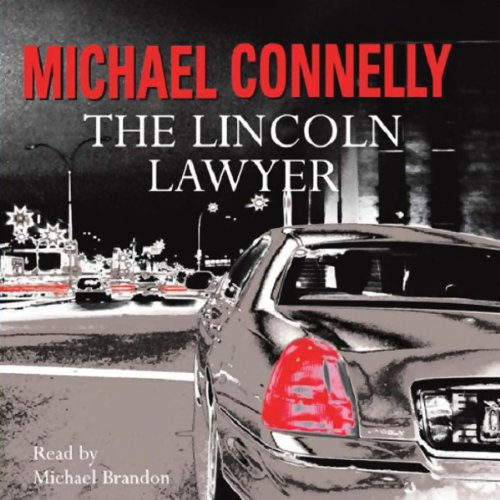 The Lincoln Lawyer: Mickey Haller, Book 1