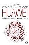 Huawei: Liderazgo, cultura y conectividad (Spanish Edition)