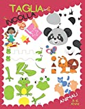 Taglia e incolla - Animali: Libro di attività forbici per bambini 3-6 anni.
