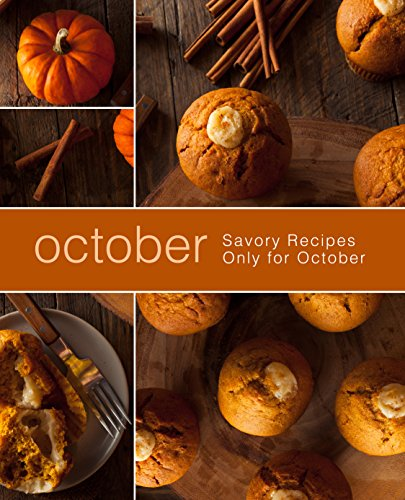 October: Savory Recipes Only for October (2nd Edition) by [BookSumo Press]