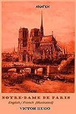 NOTRE-DAME DE PARIS. 1482 (English / French - Illustrated) de Victor Hugo