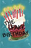 The Fake Birthday