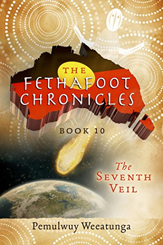 The Fethafoot Chronicles: The Seventh Veil (English Edition)