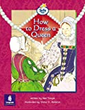 How to Dress a Queen Info Trail Emergent Stage Non-Fiction Book 15 (LITERACY LAND)