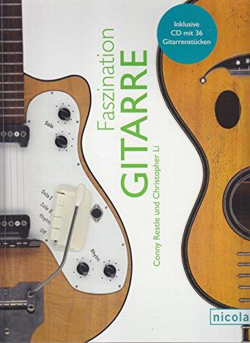 Faszination Gitarre. Incl CD mit 36 Gitarrenstücken