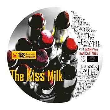 The Kiss Milk