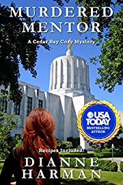 Murdered Mentor: A Cedar Bay Cozy Mystery (Cedar Bay Cozy Mystery Series Book 20)
