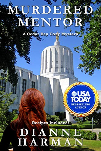 Murdered Mentor: A Cedar Bay Cozy Mystery (Cedar Bay Cozy Mystery Series Book 20) by [Dianne Harman]