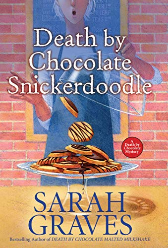 Death by Chocolate Snickerdoodle (Death by Chocolate Mystery, Band 4)