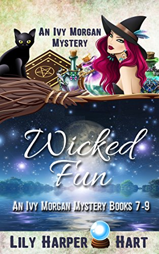 Wicked Fun: An Ivy Morgan Mystery Books 7-9 (English Edition)