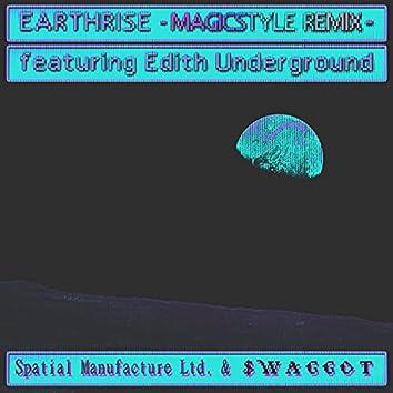 Earthrise (feat. Edith Underground) [#MAGICSTYLE Remix] (#MAGICSTYLE Remix)