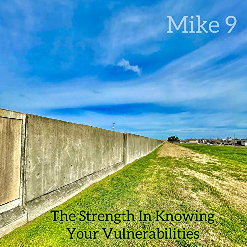 The Strength In Knowing Your Vulnerabilities