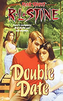 Double Date (Fear Street Book 23) by [R.L. Stine]