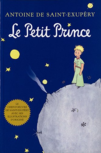 Le Petit Prince: French Edition