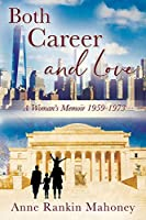 Both Career and Love: A Woman's Memoir 1959-1973